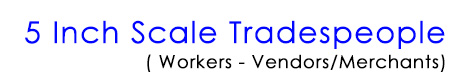 Tradespeople - Workser and Vendors